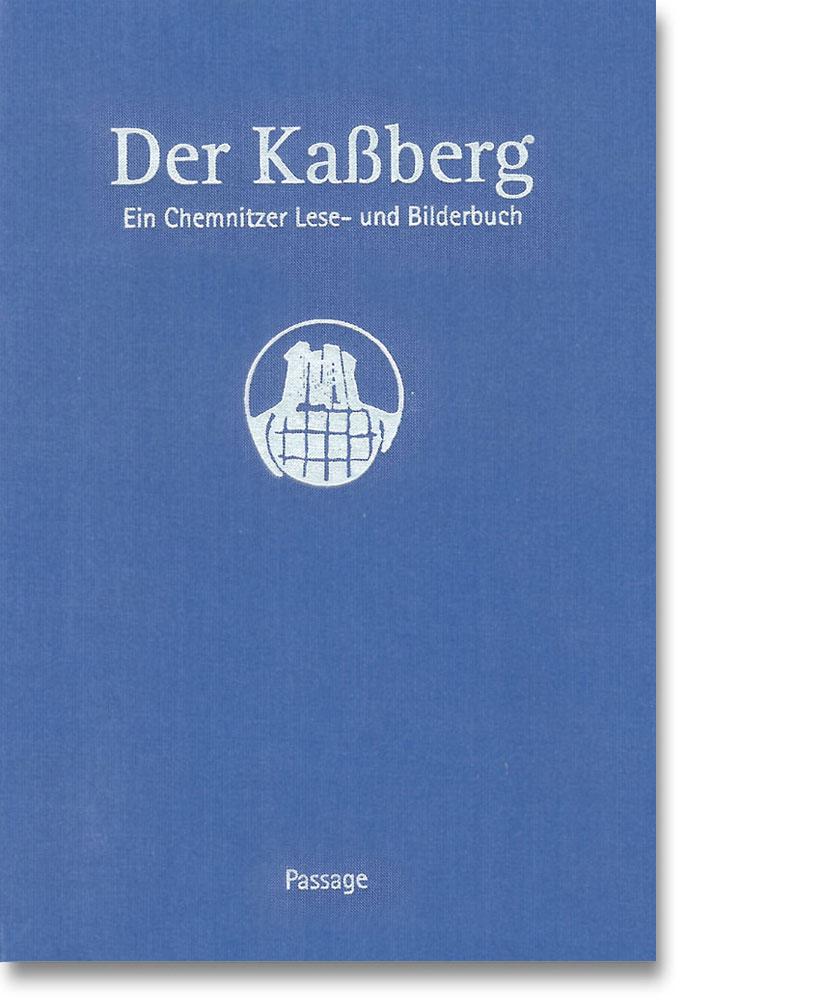 Der Kaßberg - Ein Chemnitzer Lese- und Bilderbuch