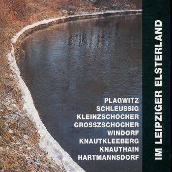 Im Leipziger Elsterland, 1997