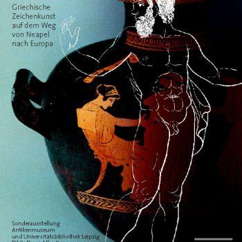 Faszination der Linie – Griechische Zeichenkunst auf dem Weg von Neapel nach Europa, Plakat, 2005