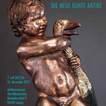 Lust auf Farbe – Die neue bunte Antike, Plakat, 2012