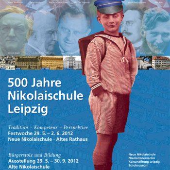 500 Jahre Nikolaischule Leipzig, Plakat, 2012