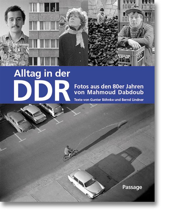 Alltag in der DDR – Fotos aus den 80er Jahren von Mahmoud Dabdoub