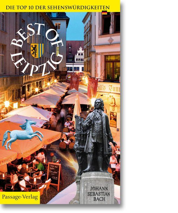 Best of Leipzig – Die Top 10 der Sehenswürdigkeiten