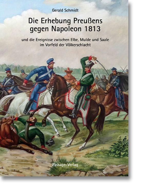 Die Erhebung Preußens gegen Napoleon 1813