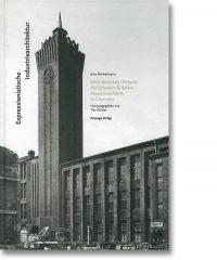 Expressionistische Industriearchitektur