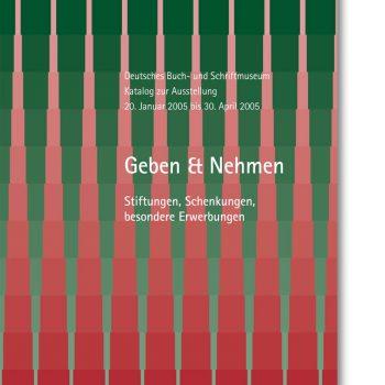 Geben und Nehmen, Katalog zur Ausstellung, 2004