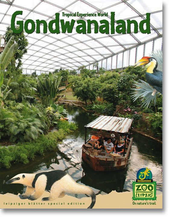 Leipziger Blätter special edition – Tropical Experience World Gondwanaland