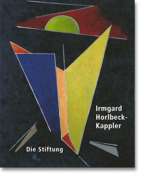 Irmgard Horlbeck-Kappler – Die Stiftung