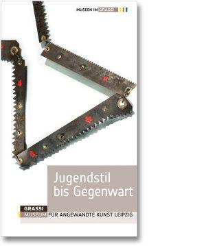 Jugenstil bis Gegenwart – Grassi Museum für Angewandte Kunst Leipzig