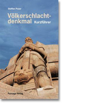 Völkerschlachtdenkmal – Kurzführer