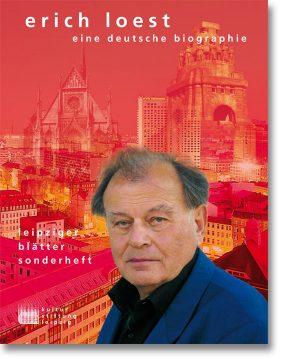 Erich Loest – eine deutsche Biographie
