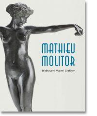 Mathieu Molitor – Bildhauer, Maler, Grafiker