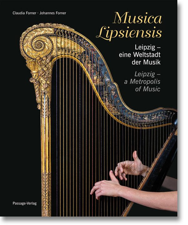 Musica Lipsiensis – Leipzig – eine Weltstadt der Musik