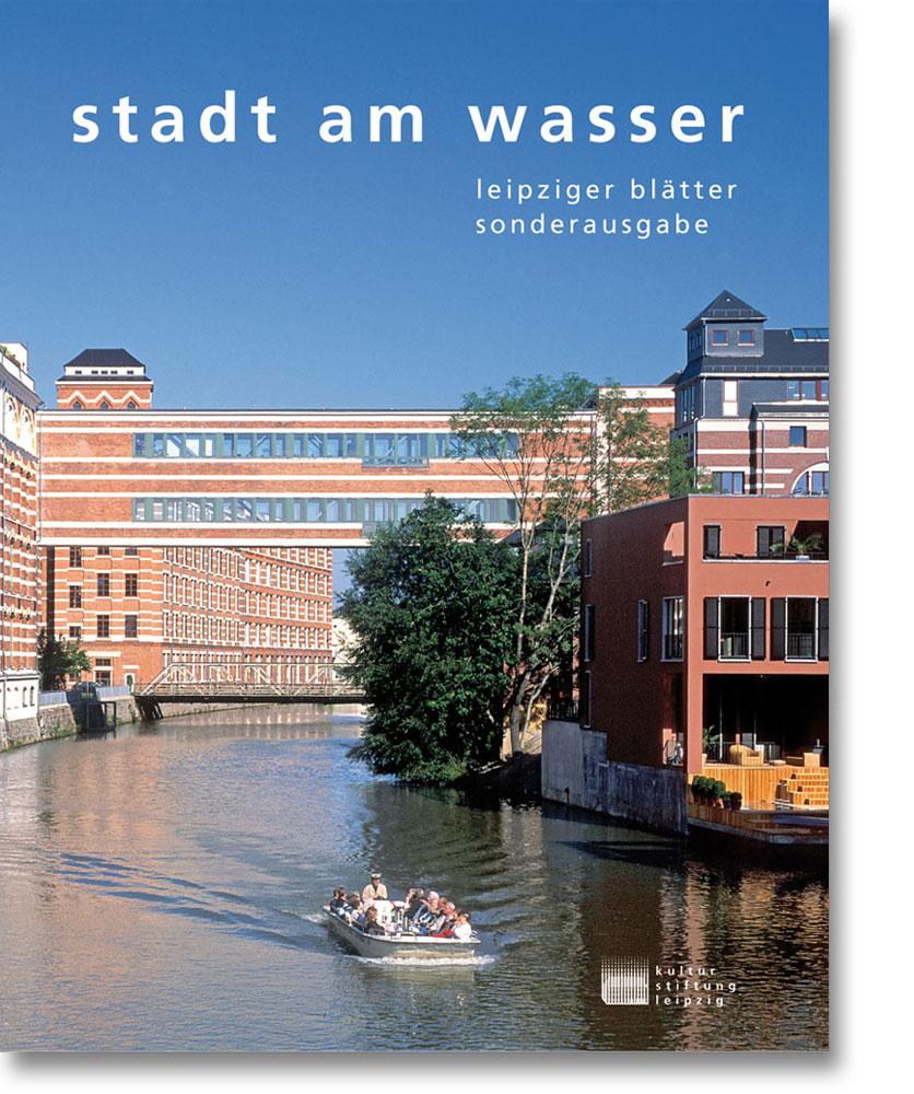 Leipziger Blätter Sonderausgabe – Stadt am Wasser