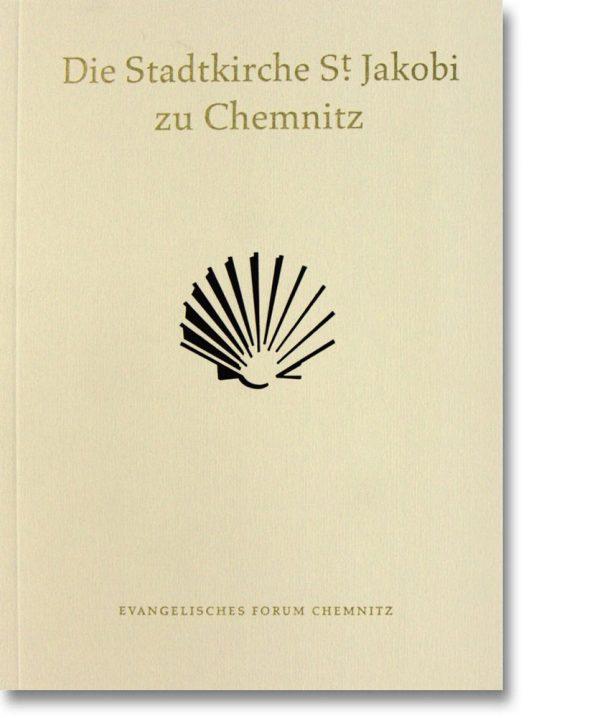 Die Stadtkirche St. Jakobi zu Chemnitz