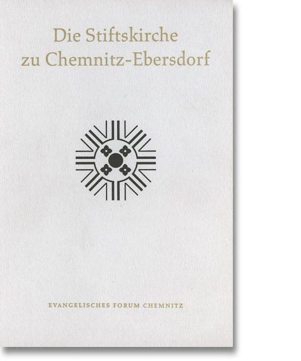 Die Stiftskirche zu Chemnitz-Ebersdorf