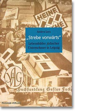Strebe vorwärts – Lebensbilder jüdischer Unternehmer in Leipzig