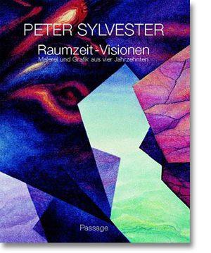 Peter Sylvester – Raumzeit-Visionen