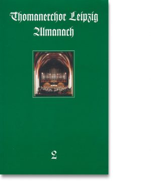 Thomanerchor Leipzig – Almanach 2
