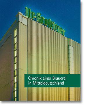 Ur-Krostitzer – Chronik einer Brauerei in Mitteldeutschland