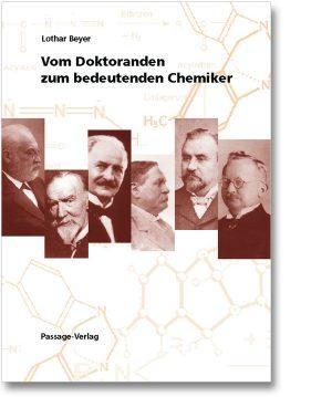 Vom Dokoranden zum bedeutenden Chemiker – Band 1