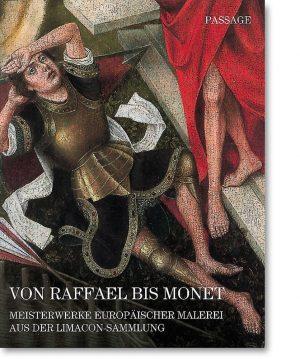 Von Raffael bis Monet – Meisterwerke europäischer Malerei aus der Limacon-Sammlung
