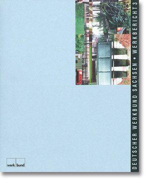 Werkbericht 3 – Deutscher Werkbund Sachsen