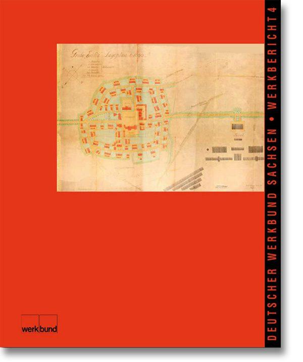 Werkbericht 4 – Deutscher Werkbund Sachsen