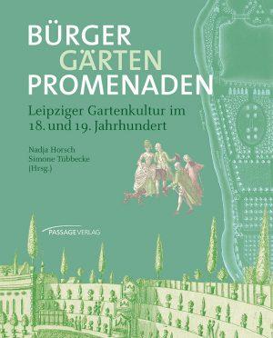 Bürger, Gärten, Promenaden