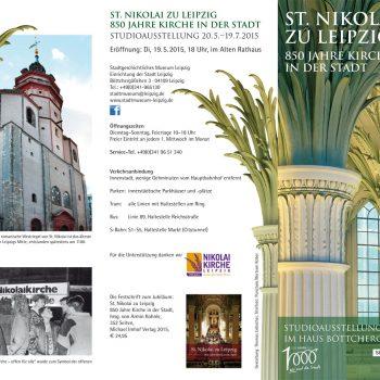 St. Nikolai zu Leipzig – 850 Jahre Kirche in der Stadt, Faltblatt, 2015