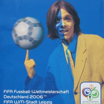 Zu Gast bei Freunden – FIFA Fußball-Weltmeisterschaft, Plakat, 2006