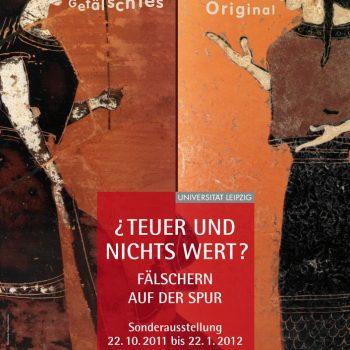 ¿Teuer und nichts wert?, Plakat, 2012