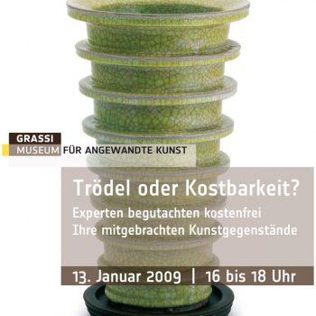 Trödel oder Kostbarket – Grassimuseum, Plakat, 2009