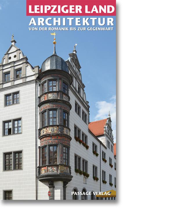 Leipziger Land – Architektur