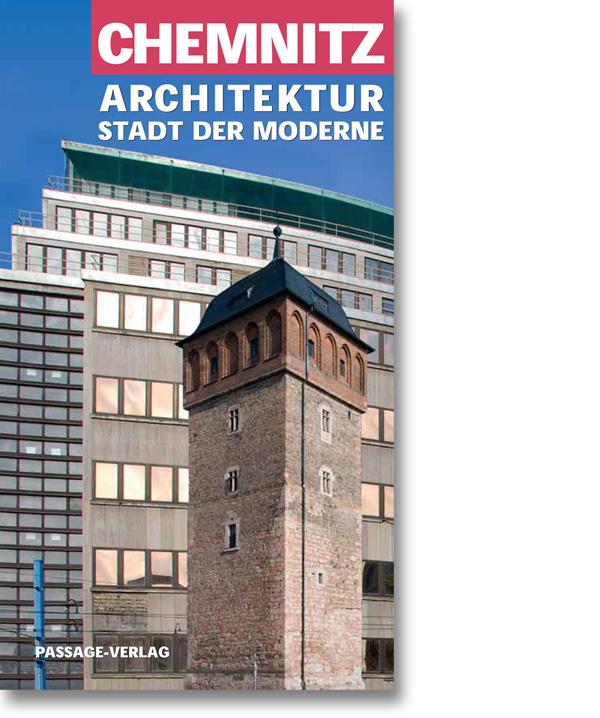 Chemnitz – Architektur – Stadt der Moderne