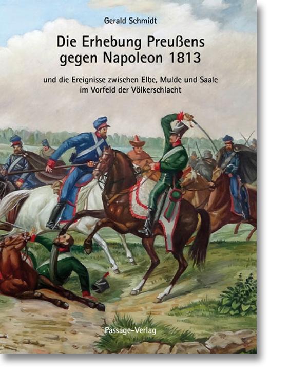 Die Erhebung Preußensgegen Napoleon 1813
