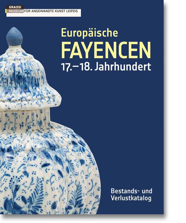 Europäische Fayencen 17.–18. Jahrhundert