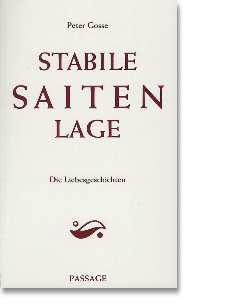 Peter Gosse – Stabile Saitenlage – Die Liebesgeschichten