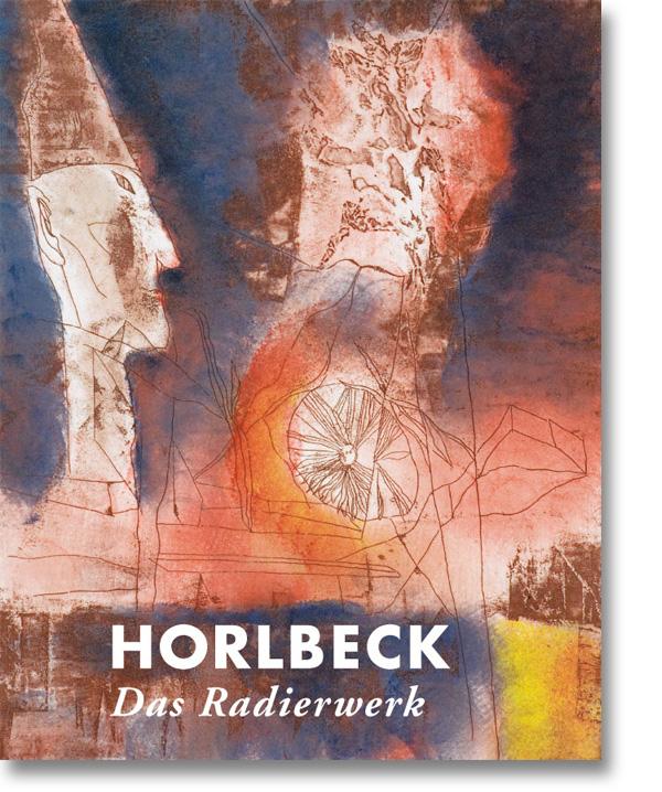 Horlbeck – Das Radierwerk