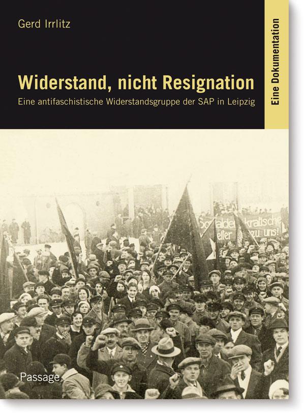 Gerd Irrlitz – Widerstand, nicht Resignation
