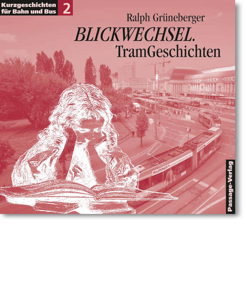 Blickwechsel – Kurzgeschichten für Bahn und Bus 2