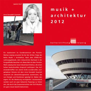 musik + architektur, Jazzkonzert im Porsche-Werk Leipzig, 2012