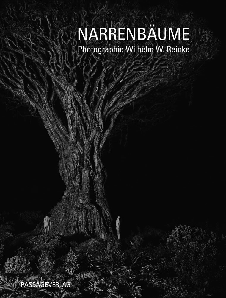Narrenbäume – Photographie Wilhelm W. Reinke