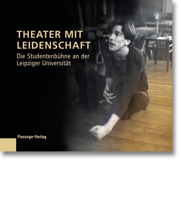 Theater mit Leidenschaft