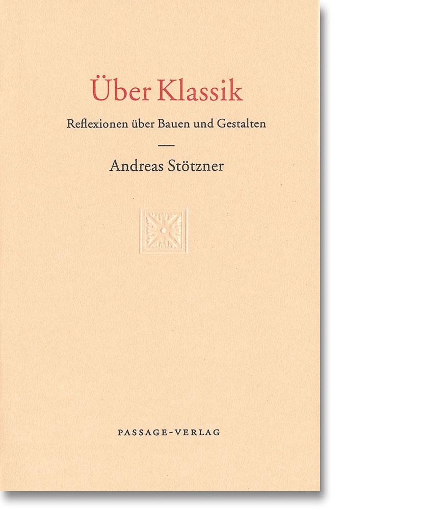 Andreas Stötzner – Über Klassik